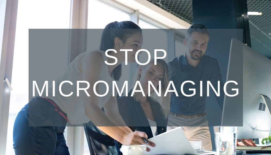 larek point consulting stop micromanaging